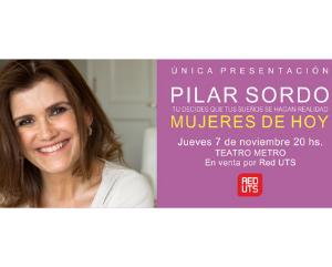 Pilar Sordo, Mujeres de hoy